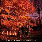 The Three Bells CD5