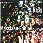 Messiaen Edition: Meditations Sur Le Mystere De La Sainte-Trinite CD15