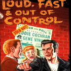 Eddie Cochran - Loud, Fast & Out Of Control: The Wild Sounds Of The '50s CD1