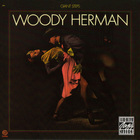 Woody Herman - Giant Steps (Reissued 1991)