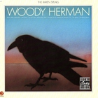 Woody Herman - The Raven Speaks (Reissued 1991)
