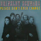 Please Don't Ever Change (Vinyl)