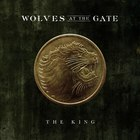 Wolves At The Gate - The King (CDS)