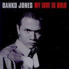 Danko Jones - My Love Is Bold (EP)