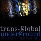 Transglobal Underground - Dream Of 100 Nations
