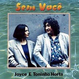 Sem Voce (With Joyce E)