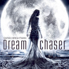 Sarah Brightman - Dreamchaser (Deluxe Version)