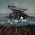 The Color Morale - Know Hope