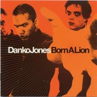 Danko Jones - Born A Lion