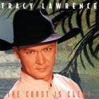 Tracy Lawrence - Coast Is Clear