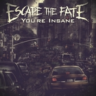 Escape The Fate - You're Insane (CDS)