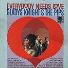 Gladys Knight & The Pips - Everybody Needs Love (Vinyl)