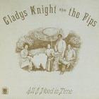Gladys Knight & The Pips - All I Need Is Time (Vinyl)