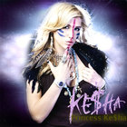 Ke$ha - Princess Ke$ha (CDS)