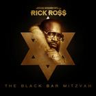 Rick Ross - The Black Bar Mitzvah