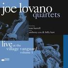 Joe Lovano - Quartets: Live At The Village Vanguard CD1