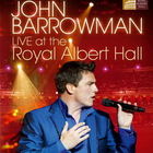 John Barrowman - Live At The Royal Albert Hall