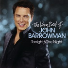 John Barrowman - Tonight's The Night - The Very Best Of John Barrowman