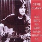 Gene Clark - Live At Ebbet's Field (Vinyl) CD1