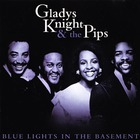 Gladys Knight & The Pips - Blue Lights In The Basement