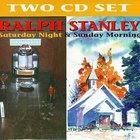 Ralph Stanley - Saturday Night And Sunday Morning CD1
