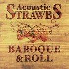 The Strawbs - Acoustic Strawbs: Baroque & Roll