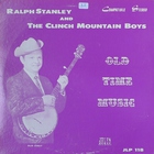 Ralph Stanley - Old Time Music (Vinyl)