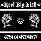 Reel Big Fish - Viva La Internet
