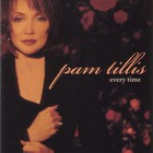 Pam Tillis - Every  Time