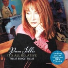 Pam Tillis - It's All Relative