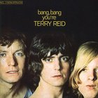 Terry Reid - Bang, Bang, You're Terry Reid (Vinyl)