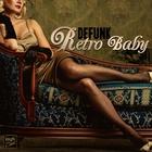 Retro Baby (Explicit)