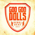 Goo Goo Dolls - Rebel Beat (CDS)