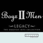 Boyz II Men - Legacy: The Greatest Hits Collection (Deluxe Edition) CD1