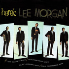 Lee Morgan - Here's Lee Morgan (Remastered 2007) CD1