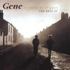 Gene - As Good As It Gets