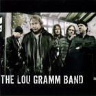 Lou Gramm - The Lou Gramm Band