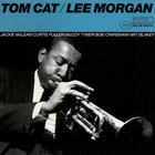 Lee Morgan - Tom Cat (Reissued 2006)