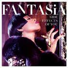 Fantasia - Side Effects Of You (Deluxe Edition)