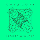 Cut Copy - Lights & Music (CDS)