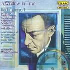 A Window In Time: Bach, Chopin, Mendelssohn, Schubert, Tchaikovsky, Etc.