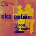 Ajiaco! (The Remix Album)