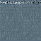 Breaking Benjamin - So Cold (EP)
