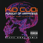 Kid Cudi - Pursuit Of Happiness (Steve Aoki Remix (Extended Explicit)) (CDR)