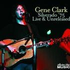 Silverado '75: Live & Unreleased