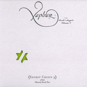 Xaphan: Book Of Angels Vol. 9