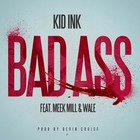 Kid Ink - Bad Ass (CDS)