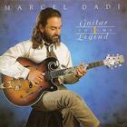 Marcel Dadi - Guitar Legend Volume 1