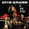 Otis Grand - He Knows The Blues