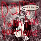 Sophie B. Hawkins - Damn I Wish I Was Your Lover (CDS)
